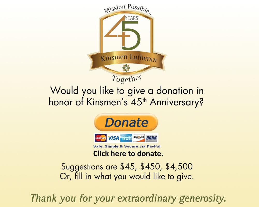 45th anniversary donations kinsmen lutheran church